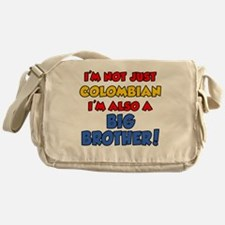 Not Just Colombian Big Brother Messenger Bag