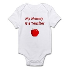 My Mommy Is A Teacher Infant Bodysuit