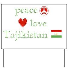 Peace Love Tajikistan Yard Sign