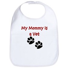 My Mommy Is A Vet Bib