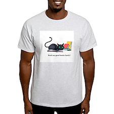 Read any good books lately? T-Shirt