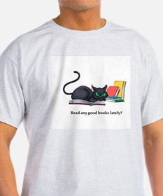 Read any good books lately? T-Shirt