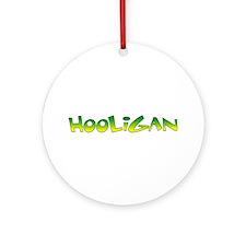Hooligan Redux Ornament (Round)
