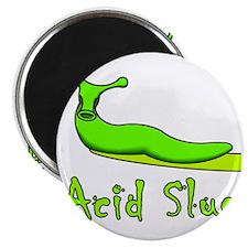 Acid Slug w/text Magnet