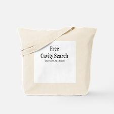 """Free Cavity Search"" Tote Bag"