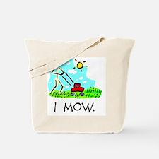 I Mow Tote Bag