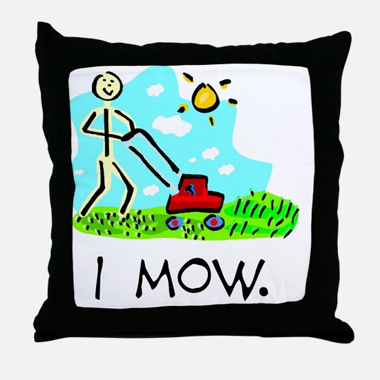 I Mow Throw Pillow