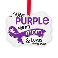 D I Wear Purple For My Mom 42 Lup Ornament