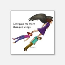 "Love gave me... Square Sticker 3"" x 3"""