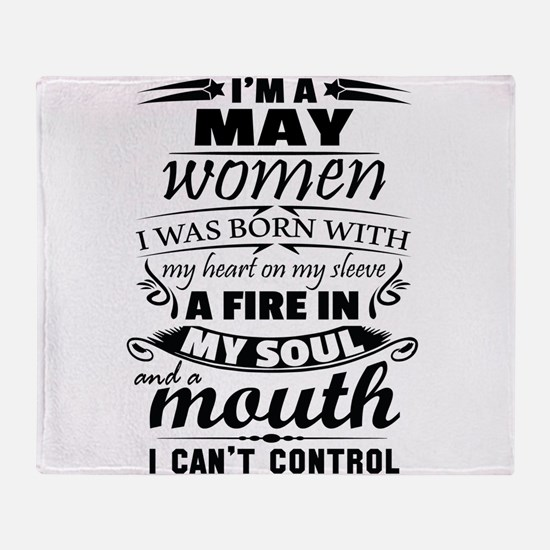I Am A May Women Throw Blanket