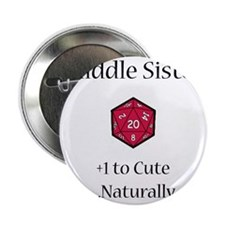 """DnD Middle Sister 2.25"""" Button"""