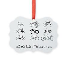 All The bikes Ill ever own Ornament