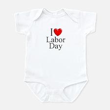 """""""I Love (Heart) Labor Day"""" Infant Bodysuit"""