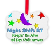 Night Shift RT 3 Ornament