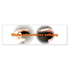 Shrimp-heads are talking (Bumper) sticker