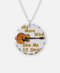 Give Me A 12 String Necklace