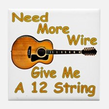 Give Me A 12 String Tile Coaster