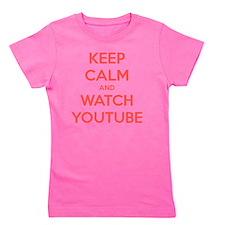 keep calm and watch youtube Girl's Tee