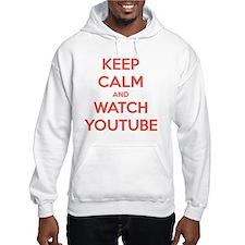 keep calm and watch youtube Hoodie