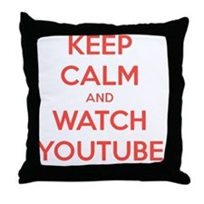 keep calm and watch youtube Throw Pillow