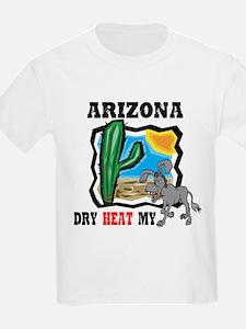 Arizona -Dry Heat My Ass Kids T-Shirt