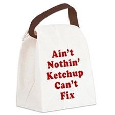 Aint Nothin Ketchup Cant Fix Canvas Lunch Bag