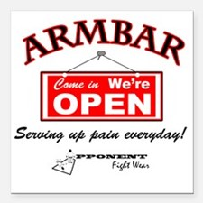"""Armbar - we are open Square Car Magnet 3"""" x 3"""""""