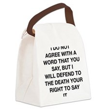your right to say it voltaire cen Canvas Lunch Bag