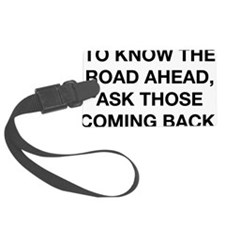 to know the road ahead chinese p Luggage Tag