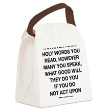 holy words buddha center Canvas Lunch Bag