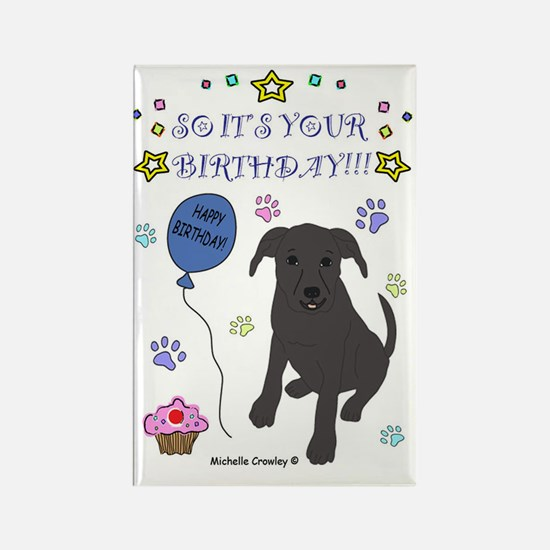 Happy Birthday from Pit Bull Rectangle Magnet