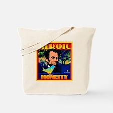 HEROIC HONESTY Tote Bag