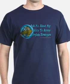 Snake Ability To Annoy T-Shirt