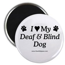 "Love My Deaf & Blind Dog 2.25"" Magnet (10 pack)"