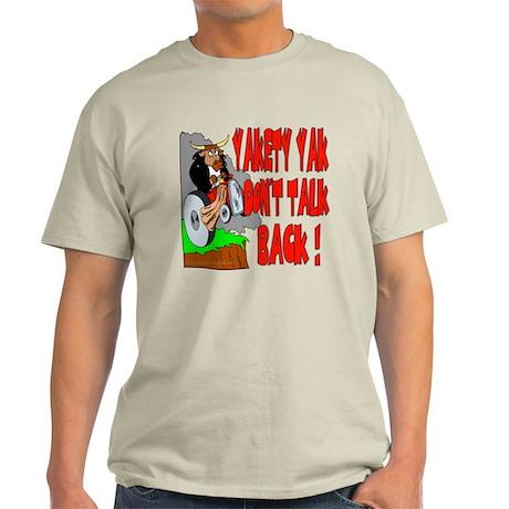 Yakety Yak Light T-Shirt