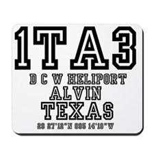 TEXAS - AIRPORT CODES - 1TA3 - D C W HEL Mousepad