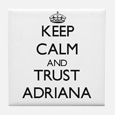 Keep Calm and trust Adriana Tile Coaster