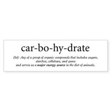 Carbohydrate Definition Bumper Bumper Sticker