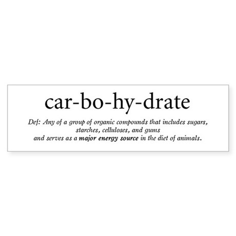 Carbohydrate definition bumper bumper sticker by carbs3 Stickers definition