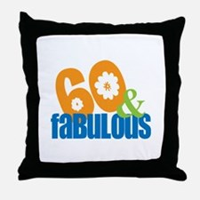 60th birthday & fabulous Throw Pillow