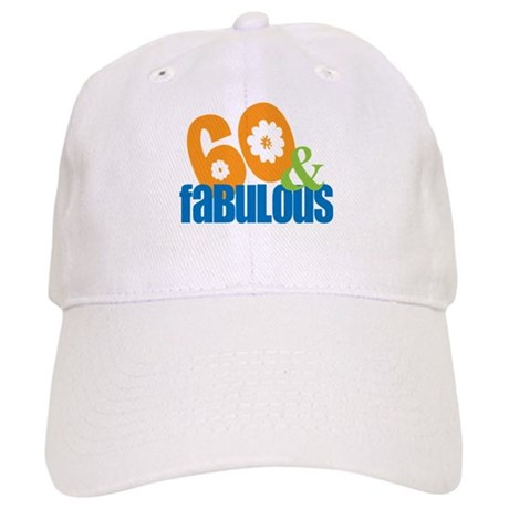 60th birthday & fabulous Cap
