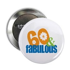 60th birthday & fabulous Button