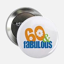60th birthday & fabulous Button