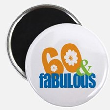 60th birthday & fabulous Magnet