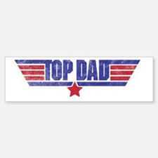 top dad Bumper Bumper Sticker