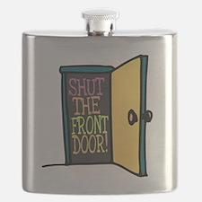Shut the Front Door Flask