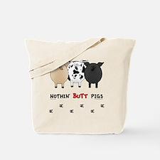 pigbuttsnew Tote Bag
