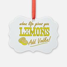 When Life Gives You Lemons Ornament