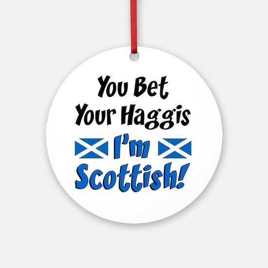 Bet Haggis Im Scottish Round Ornament