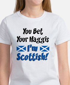 Bet Haggis Im Scottish Women's T-Shirt